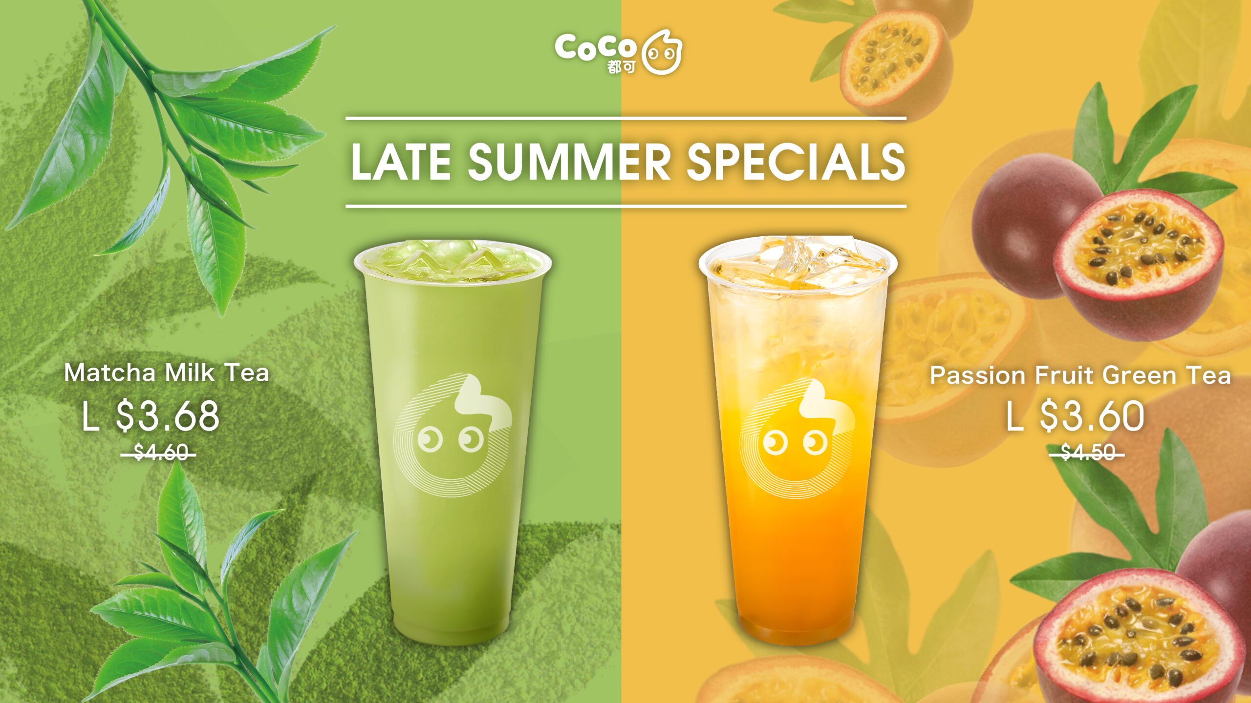 Late Summer Specials - Match Milk Tea and Passion Fruit Green Tea